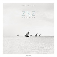 Josef Hoflehner: ZNZ Zanzibar