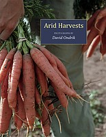 David Ondrik: Arid Harvests