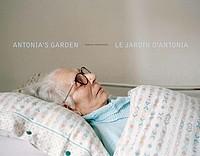 Marisa Portolese: Antonia's Garden / Le Jardin d'Antonia