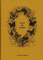 Antonio M. Xoubanova: <em>Casa De Campo</em>