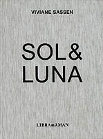 Viviane Sassen: <em>Sol & Luna</em>