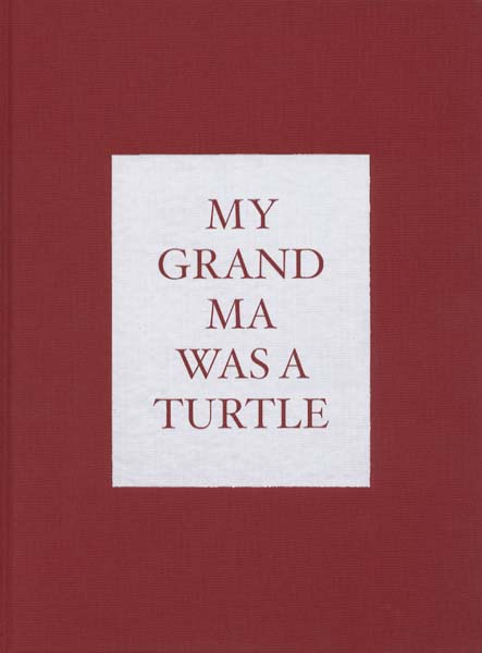 My Grandma was a Turtle