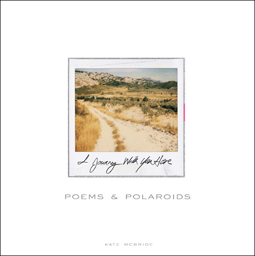 Poems & Polaroids
