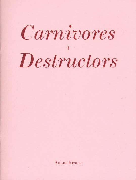 Carnivores and Destructors