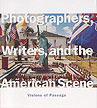 Photographers, Writers and the American Scene