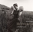 Kristin Capp: Hutterite: A World of Grace