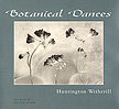 Huntington Witherill: Botanical Dances