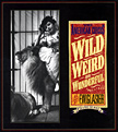 Wild, Weird, and Wonderful. The American Circus Circa 1910.