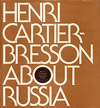 Henri Cartier-Bresson: About Russia